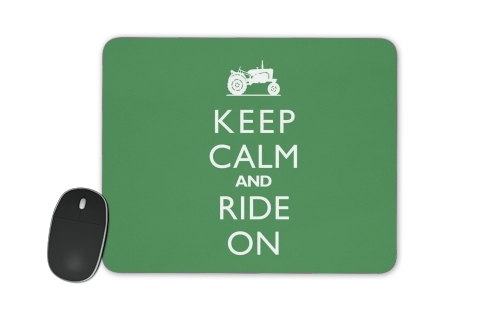 Keep Calm And ride on Tractor para alfombrillas raton