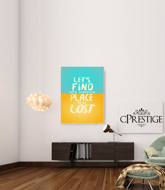 Let's find some beautiful place para Poster adhesivas 30 * 40 cm