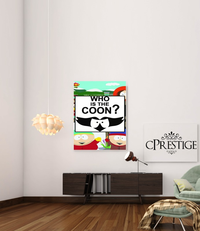 Who is the Coon ? Tribute South Park cartman para Poster adhesivas 30 * 40 cm
