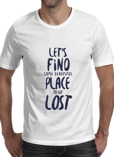Let's find some beautiful place para Camisetas hombre