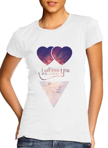 I will love you para Camiseta Mujer