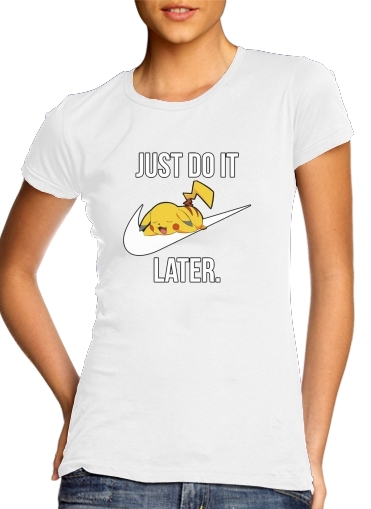 Nike Parody Just Do it Later X Pikachu para Camiseta Mujer