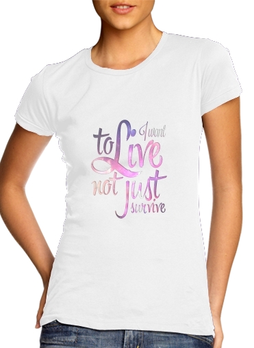 Not just survive para Camiseta Mujer
