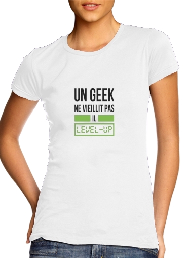Un Geek ne vieillit pas il level up para Camiseta Mujer