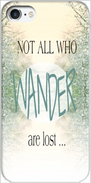 Not All Who wander are lost Carcasa para Iphone 7 / Iphone 8